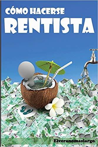 Libro Cómo hacerse rentista