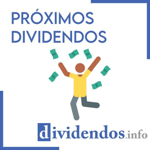 PROXIMOS DIVIDENDOS