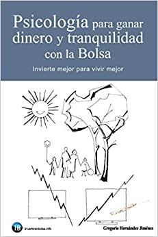Libro Psicología para ganar dinero y tranquilidad con la Bolsa